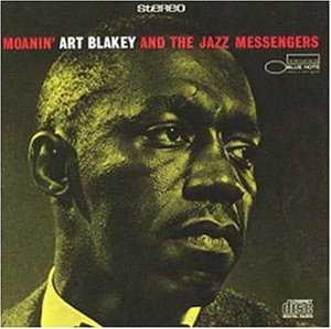 【今日の1曲】Art Blakey & the Jazz Messengers - Moanin'