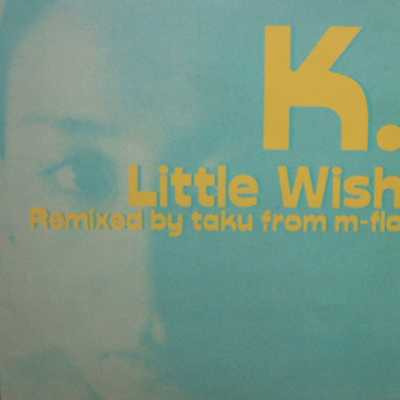 【今日の1曲】K.「Little Wish(Groovy Boyfriends Version)」