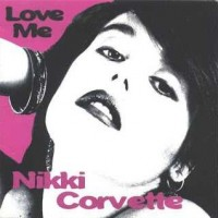 【今日の1曲】Nikki & The Corvettes - Back Seat Love (1980)