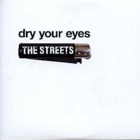 【今日の1曲】The Streets - Dry your eyes
