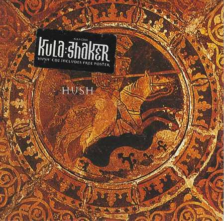【今日の1曲】Kula Shaker - Hush