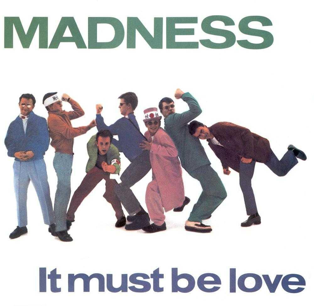 【今日の1曲】Madness - It Must Be Love