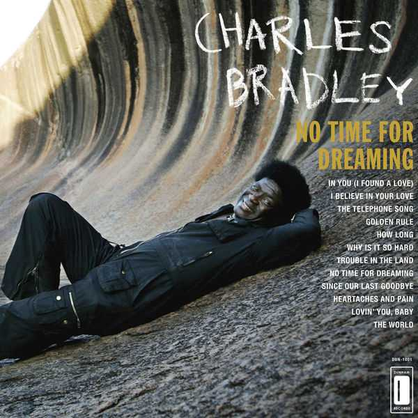【今日の1曲】Charles Bradley - Why Is It So Hard