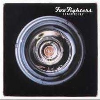 【今日の1曲】Foo Fighters - Learn To Fly