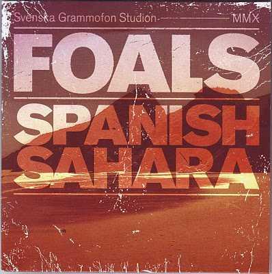 【今日の1曲】Foals - Spanish Sahara