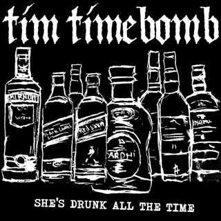 【今日の1曲】Tim Timebomb and Friends - She's Drunk All The Time