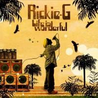 【今日の1曲】Rickie-G - Life is wonderful
