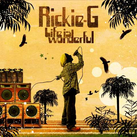 【今日の1曲】Rickie-G - Life is wonderful