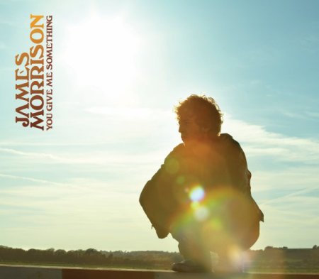 【今日の1曲】James Morrison - You Give Me Something